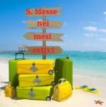 Avviso! Orari estivi delle Sante Messe